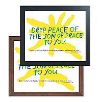 Deep Peace of the Son of Peace to You
