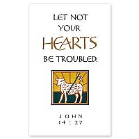 Let Not Your Hearts...