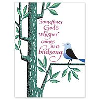 Sometimes God's Whisper Comes in a Birdsong