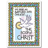 We Were All Baptized into One Body...