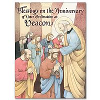 Blessings on the Anniversary of Your Ordination as Deacon