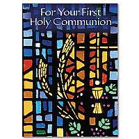 For Your First Holy Communion