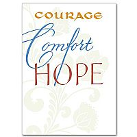 Courage Comfort Hope