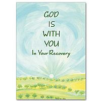 God Is With You In Your Recovery