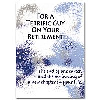 For a Terrific Guy On Your Retirement