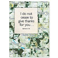 I Do Not Cease to Give Thanks for You
