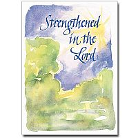 Strengthened in the Lord
