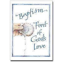 Baptism: Font of God's Love