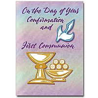On the Day of Your Confirmation and First Communion