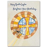 May God's light brighten your birthday...