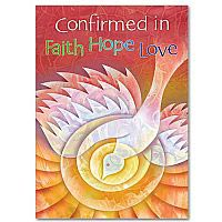 Confirmed in Faith Hope Love