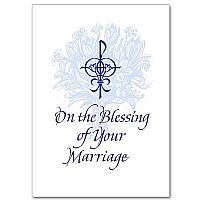 On the Blessing of Your Marriage