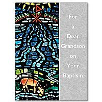 For a Dear Grandson on Your Baptism