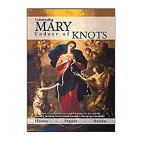 Understanding Mary, Undoer of Knots