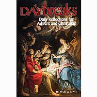 Daybreaks: Daily Reflections for Advent and Christmas