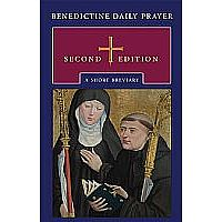 Benedictine Daily Prayer: A Short Breviary 2nd Edition