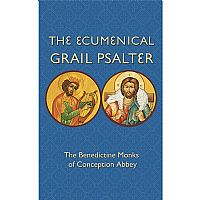 The Ecumenical Grail Psalter Non-Singing Version