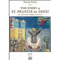 The Story of St. Francis of Assisi in Twenty-Eight Scenes