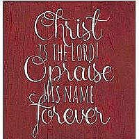 Christ is the Lord Wall Plaque