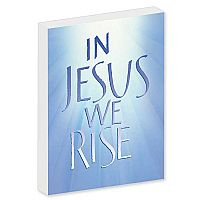 In Jesus, We Rise