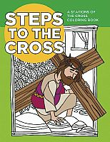 Steps to the Cross: A Stations of the Cross Coloring Book